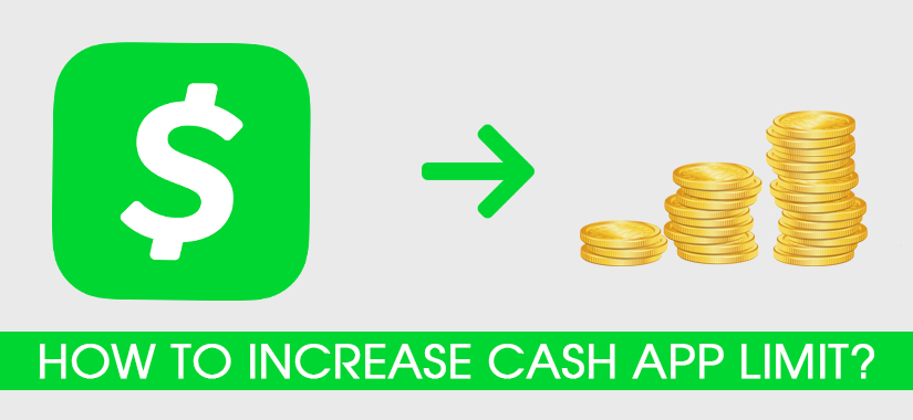 How to increase Cash App limit?